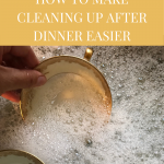 clean up after dinner faster
